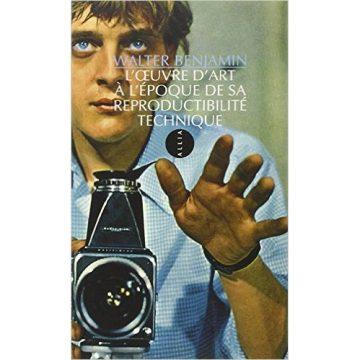 Réflexions sur la modernité de l'image – Walter Benjamin