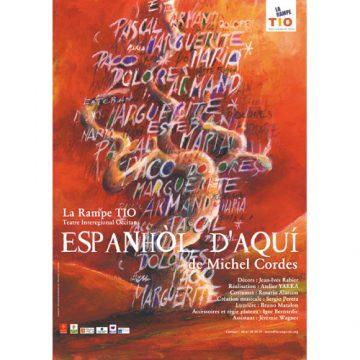 «Espanhol d'aqui» de Michel Cordes au Théâtre Liger par La Rampe Tio