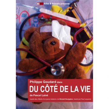 Avignon OFF  «Du côté de la vie»  Philippe Goudard