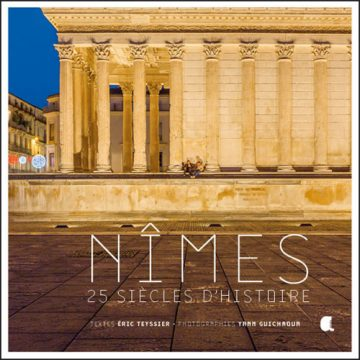 Nîmes 25 siècles d'histoire