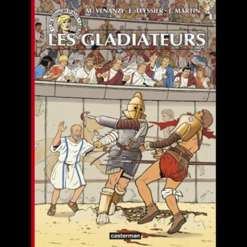 Les voyages d'Alix : les gladiateurs