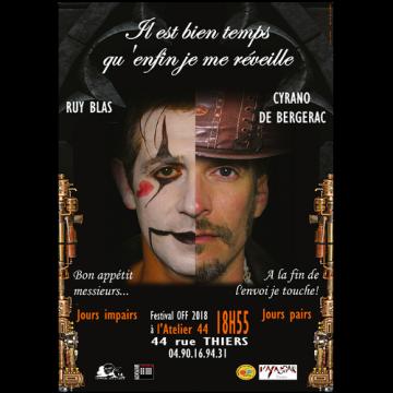 Off Avignon : Ruy Blas et Cyrano à l'Atelier 44