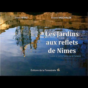 Les jardins aux reflets de Nîmes