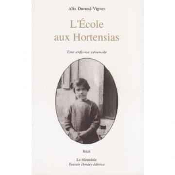 «L'Ecole aux Hortensias»
