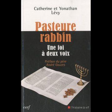 Pasteure-Rabbin : 1 foi à 2 voix (C.Y. Lévy)