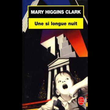 «Une si longue nuit» de Mary Higgins Clark