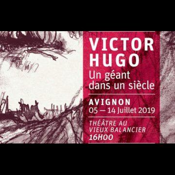 Au OFF, un géant dans un siècle, Victor Hugo