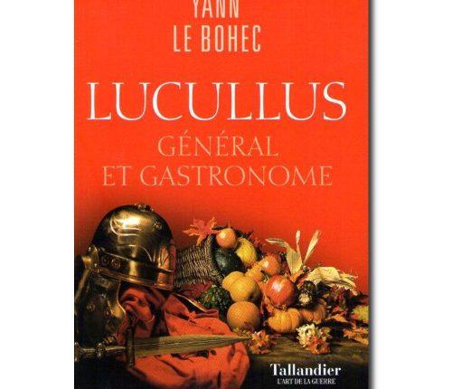 Qui veut dîner avec Lucullus ?