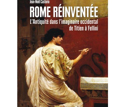 Rome réinventée par Jean-Noël Castorio