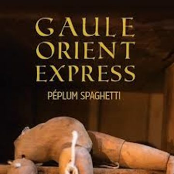 Montez dans le «Gaule Orient Express»