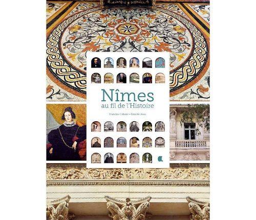 Au fil de l'histoire de Nîmes