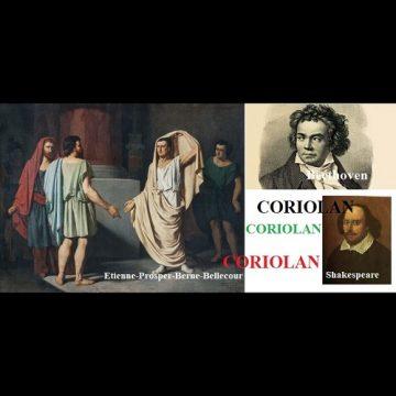 CORIOLAN, un romain qui fit beaucoup parler