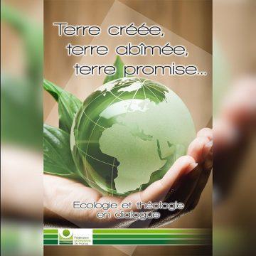 Terre créée, Terre abîmée, Terre promise (FPF)