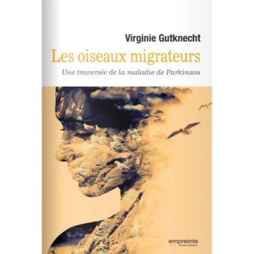 «Les oiseaux migrateurs» – Virginie Gutknecht