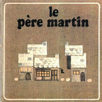 «LE PERE MARTIN » Ruben Saillens (LLB-1950)