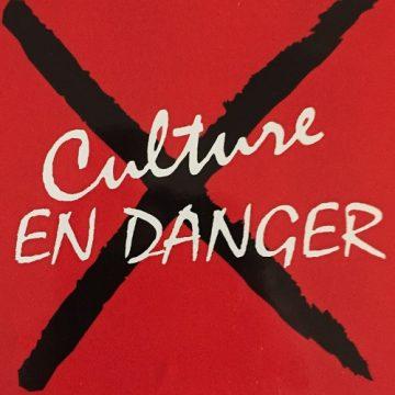 La culture en danger