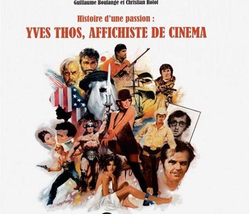Clap Cinéma 147ème : l'affichiste Yves Thos