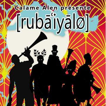 Les Rubaïyales, une balade poétique