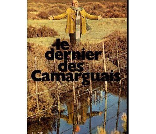 Le dernier des camarguais d'Yvan Audouard