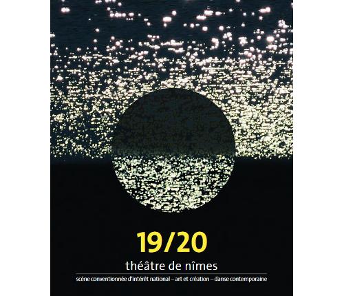 Saison 2019-2020 au Théâtre de Nîmes