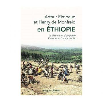Destins de Rimbaud et Monfreid en Ethiopie (2)