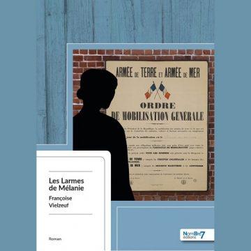 «Les Larmes de Mélanie» – Françoise Vielzeuf
