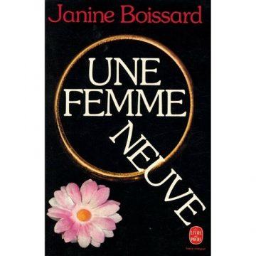 «UNE FEMME NEUVE» – Janine Boissard