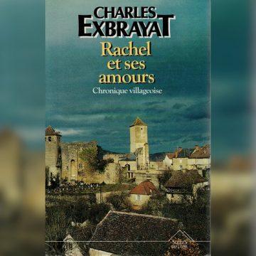 «Rachel et ses amours» – Charles EXBRAYAT