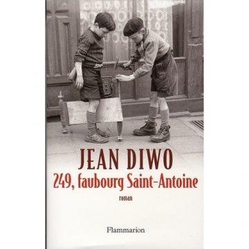 «249, Faubourg Saint-Antoine» –  Jean DIWO